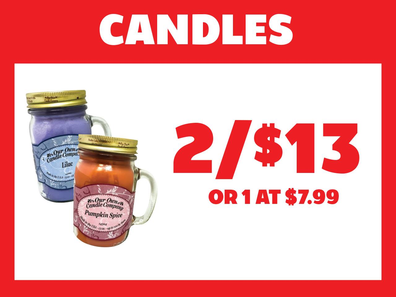 Candles 2 for $13 or 1 at $7.99