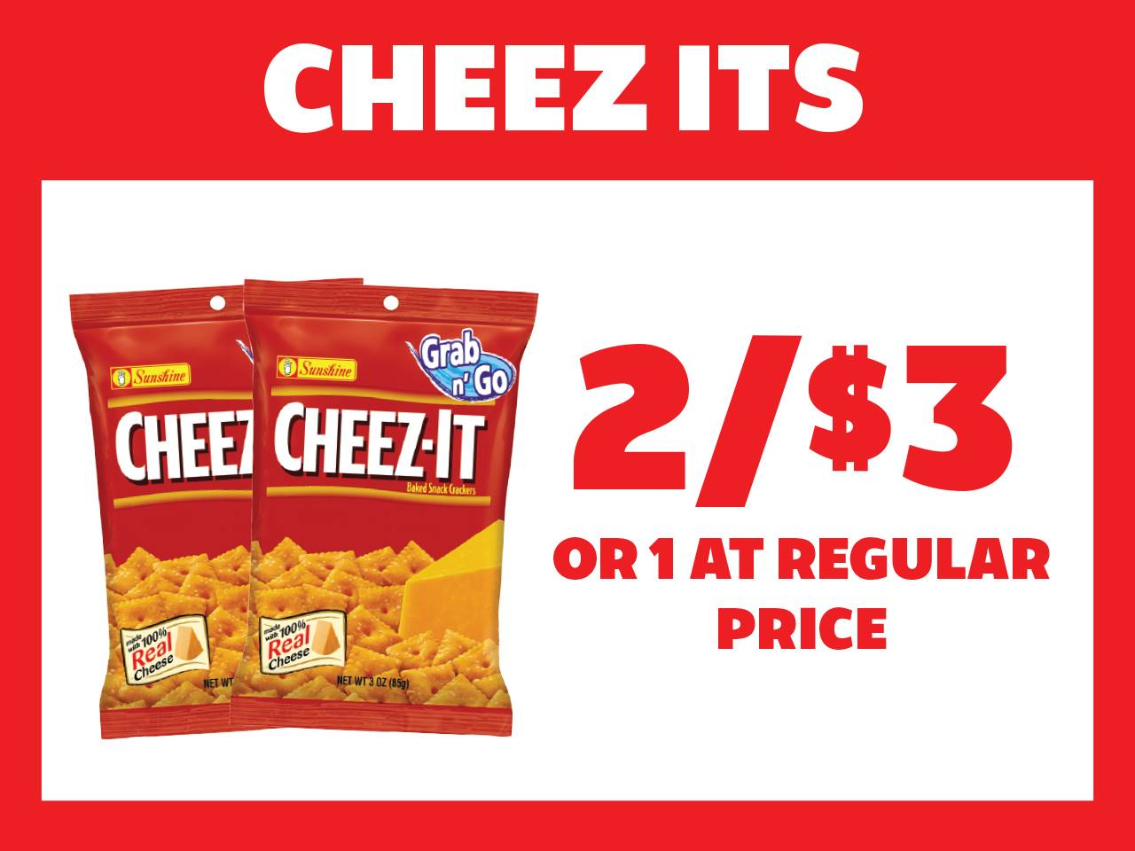 Cheez Its 2 for $3 or 1 at Reg Price
