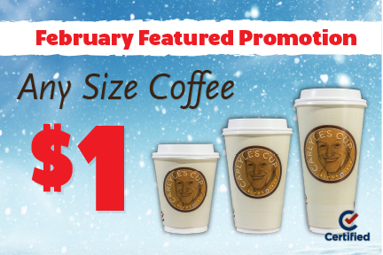 February Featured Promotion: $1 Any Size Coffee
