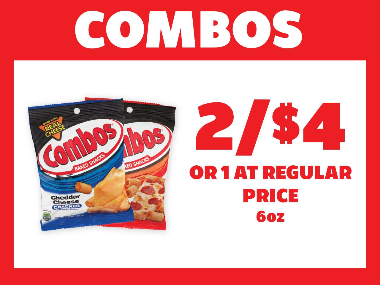 6oz Combos 2 for $4 or 1 at Reg Price