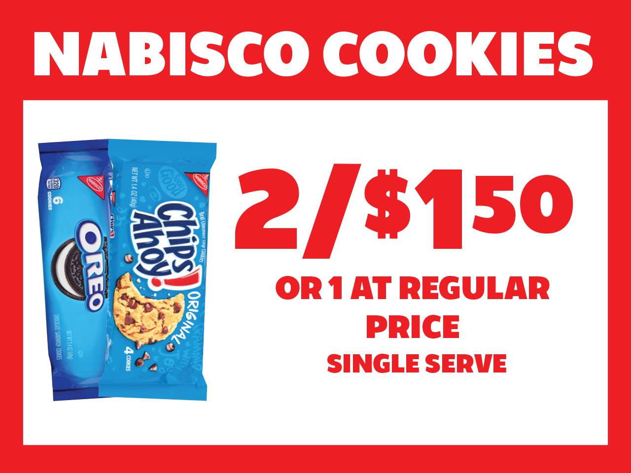 Single Serve Nabisco Cookies 2 for $1.50 or 1 at Reg Price
