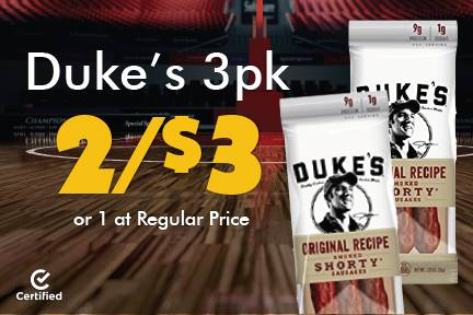 Duke's 3pk 2 for $3 or 1 at Reg Price