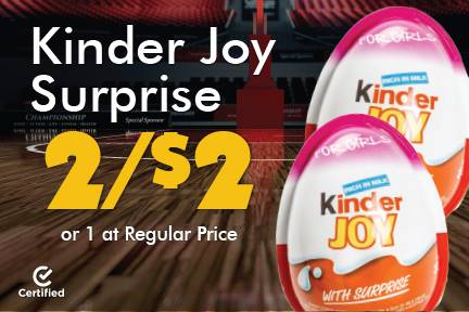 Kinder Joy Surprise 2 for $2 or 1 at Reg Price