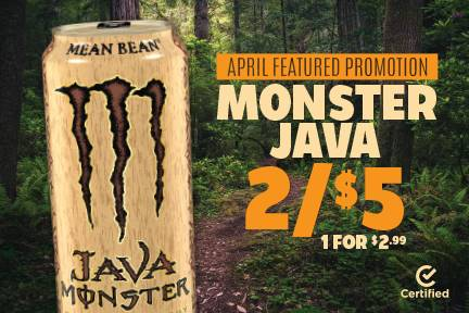 Monster Java 2 for $5 or 1 for $2.99