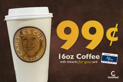 $.99 16oz Coffee with Rewards For you card