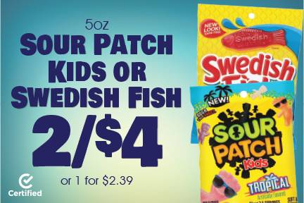 5oz Sour Patch Kids or Swedish Fish 2 for $4 or 1 for $2.39