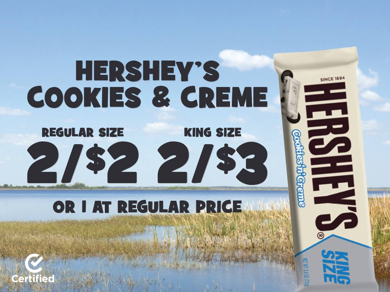 Hershey's Cookies & Creme 2 Reg. Size for $2, 2 King Size for $3, or 1 at Regular Price