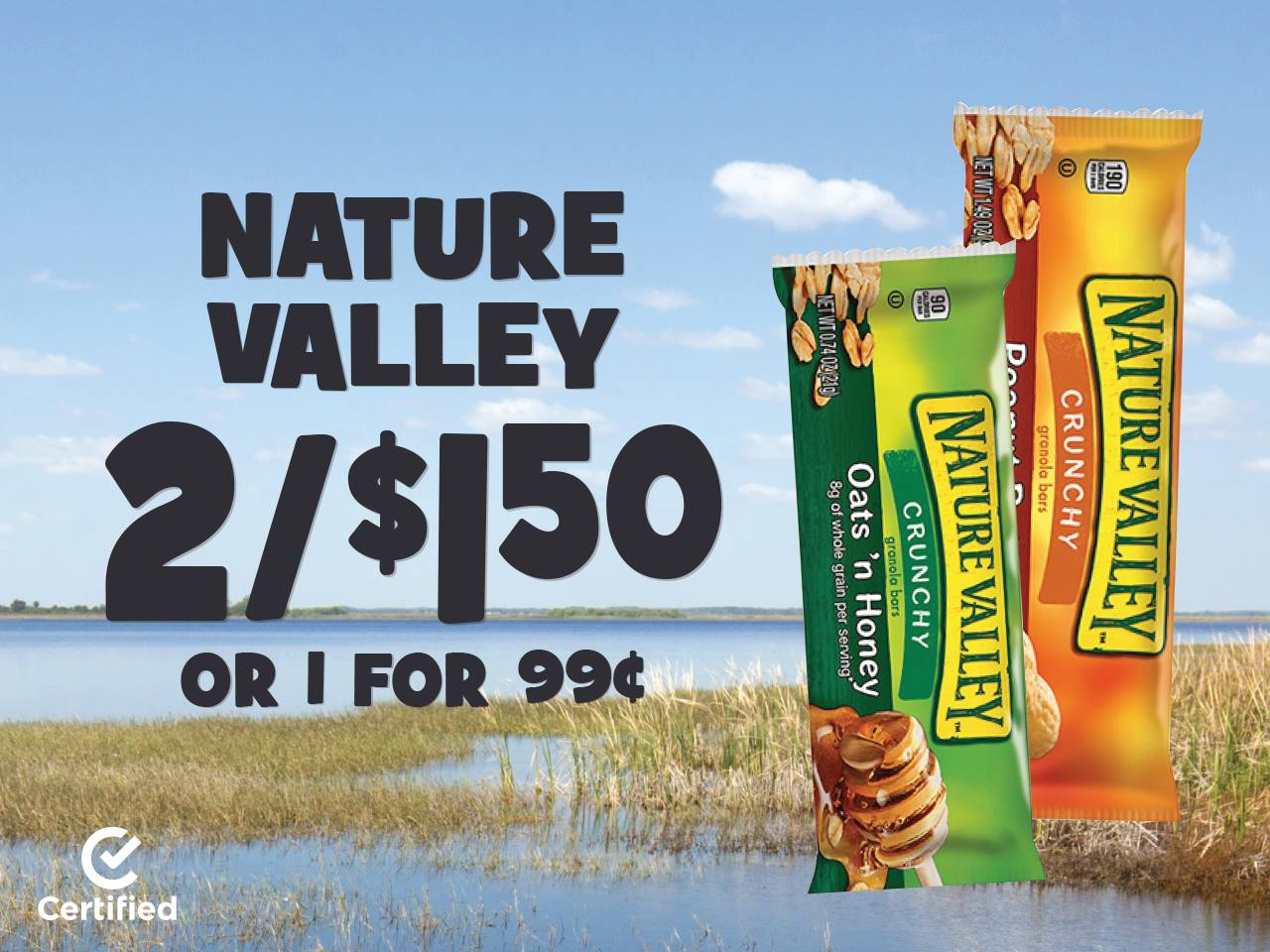 Nature Valley 2 for $1.50 or 1 for $.99
