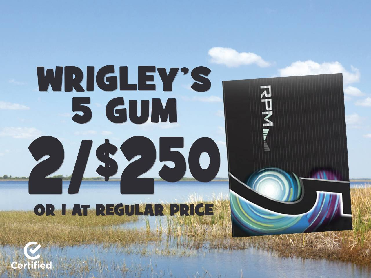 Wrigley's 5 Gum 2 for $2.50 or 1 at Regular Price