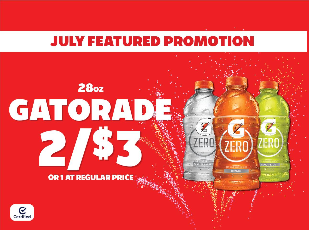 July Featured Promo: 28oz Gatorade 2 for $3 or 1 at Reg Price