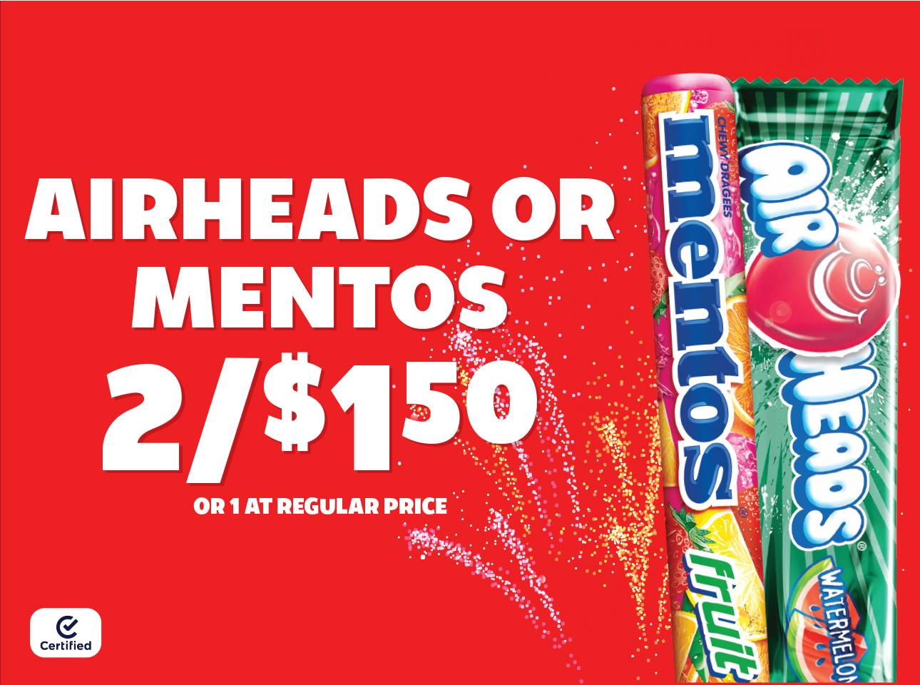 Airheads or Mentos 2 for $1.50 or 1 at Reg Price