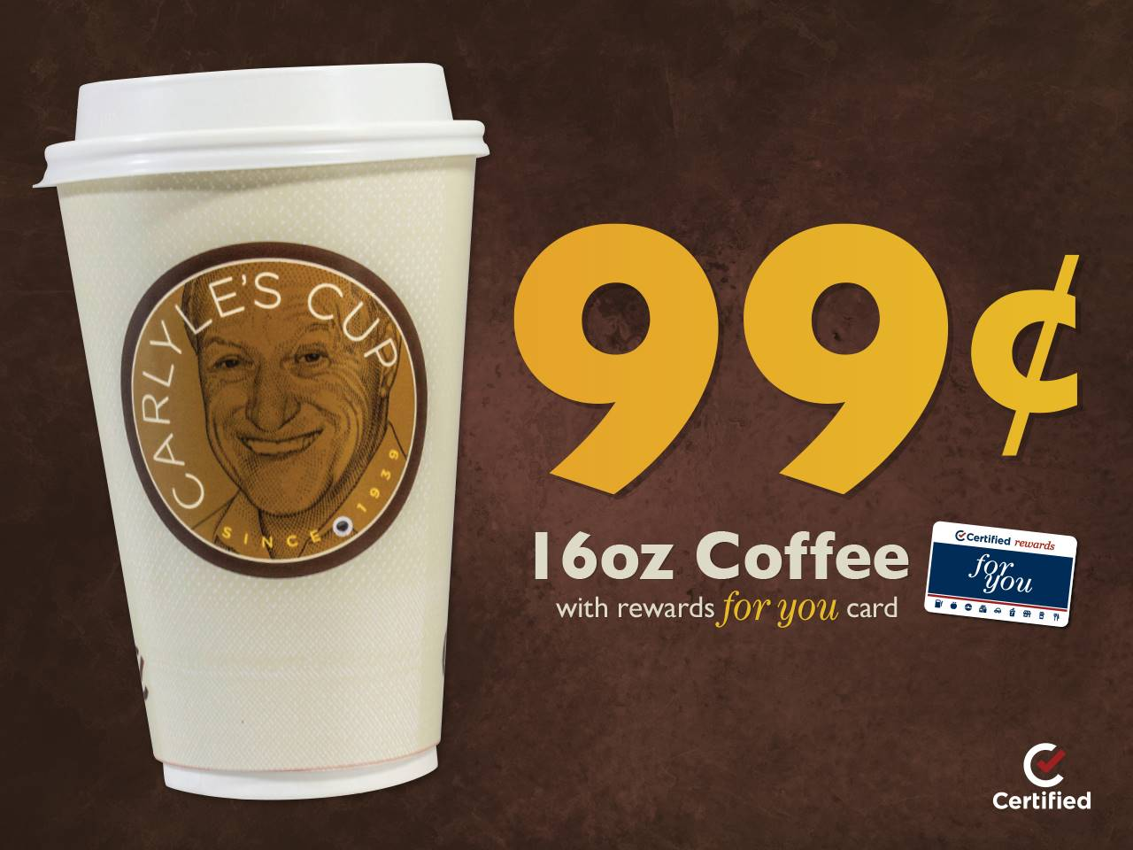 $.99 16oz Coffee with Registered Rewards for you Card