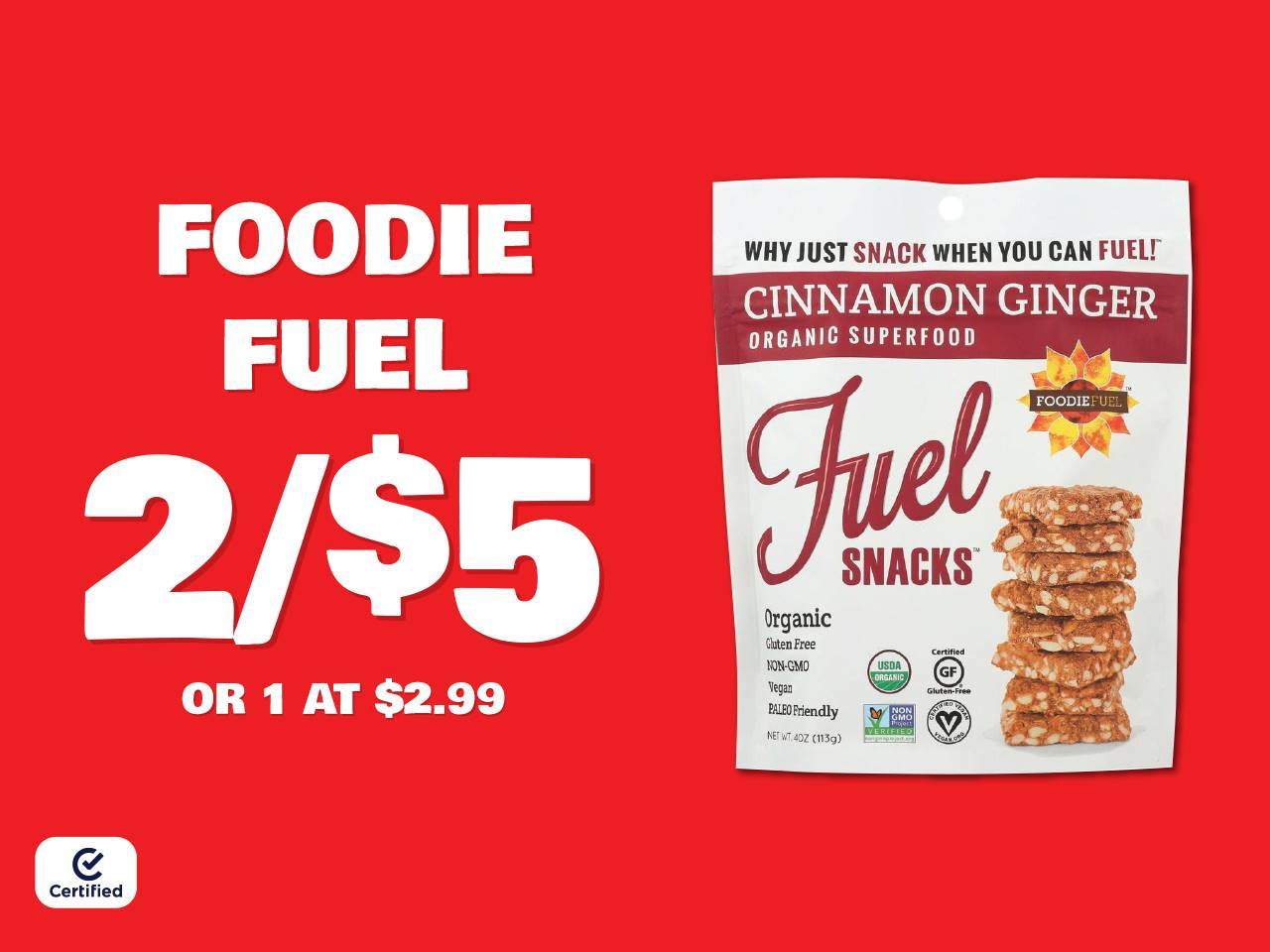 Foodie Fuel 2 for $5 or 1 at $2.99