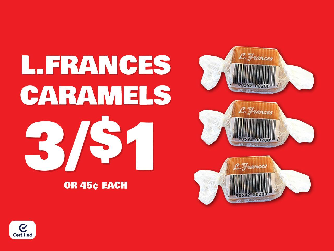 L.Frances Caramels 3 for $1 or $.45 each