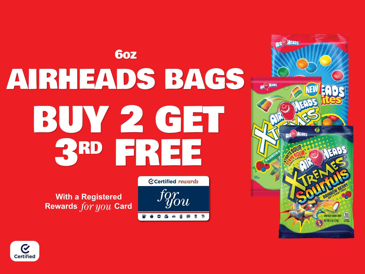 6oz Airheads Bags Buy 2 Get 3rd Free with a Registered Rewards For You Card
