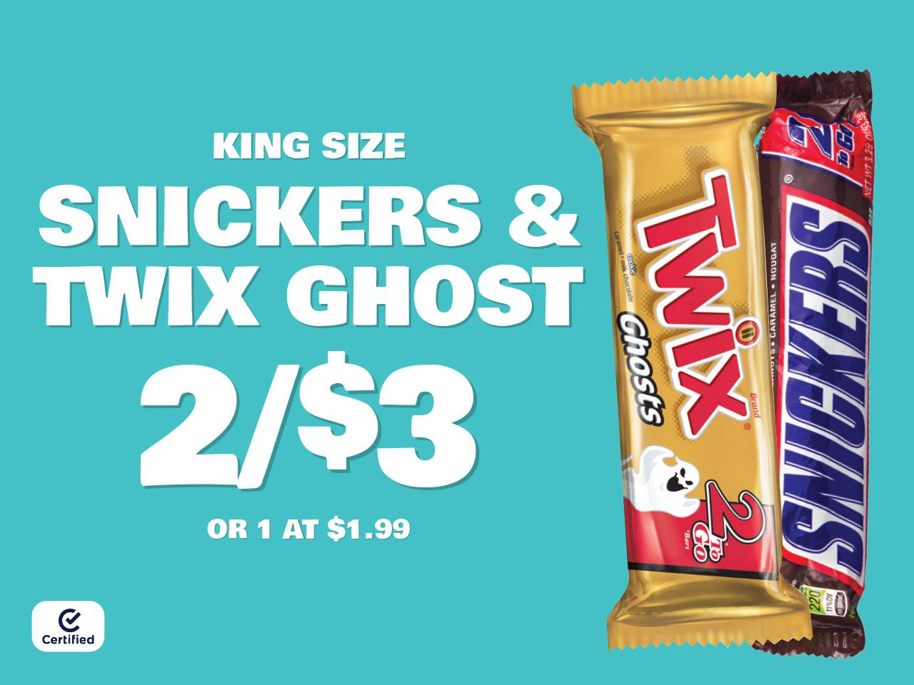 KS Snickers & Twix Ghost 2 for $3 or 1 at $1.99