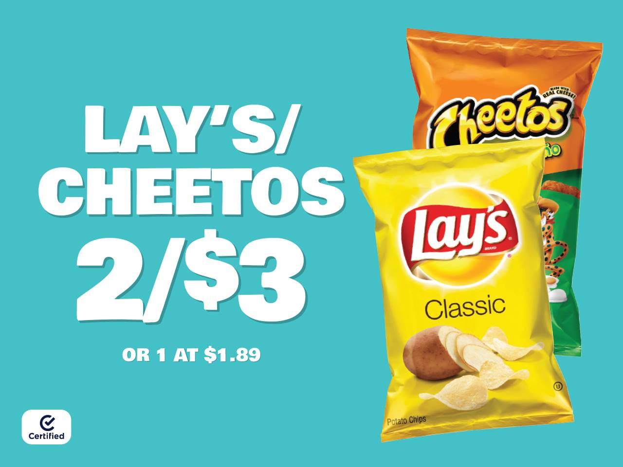 Lay's or Cheetos 2 for $3 or 1 at $1.89