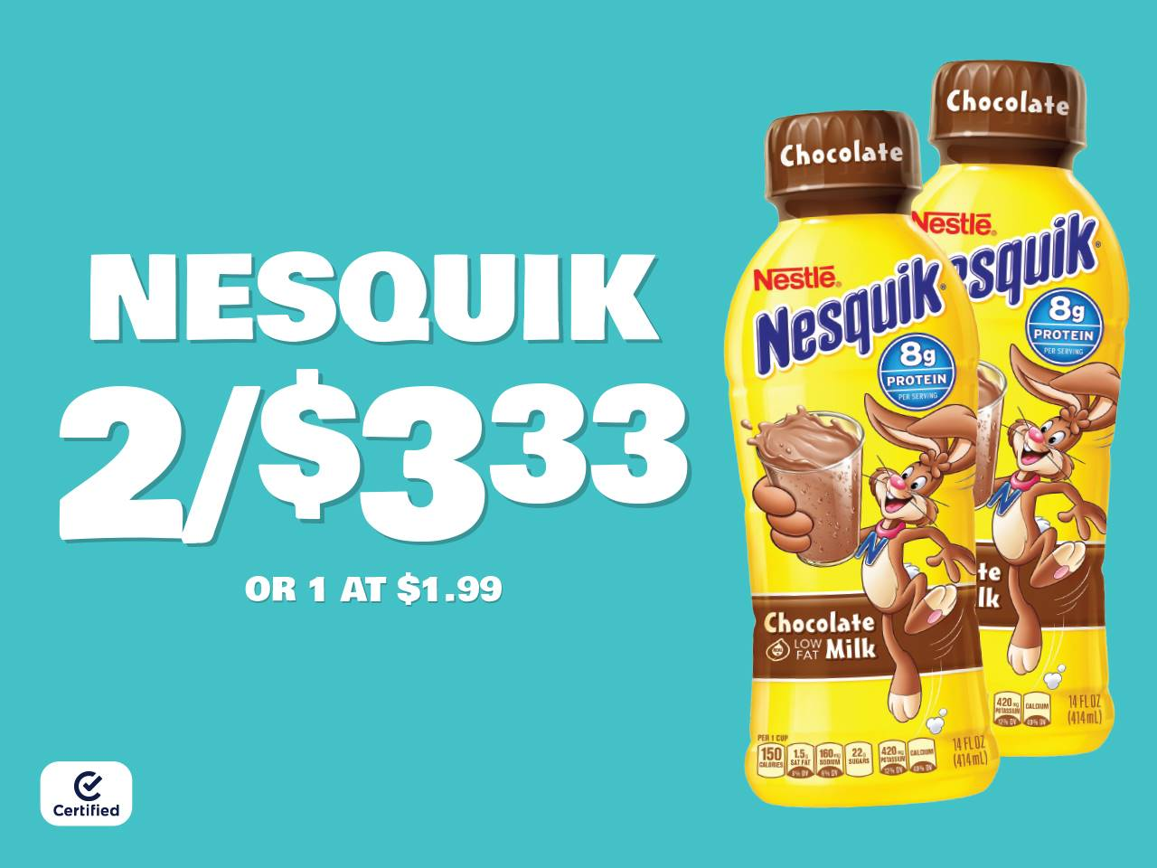 Nesquik 2 for $3.33 or 1 at $1.99